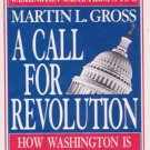 A Call for Revolution by Martin Gross    Patriotic Resistance