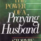 The Power of a Praying Husband      Help for Your Christian Marriage