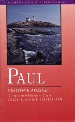 Paul: Thirteenth Apostle     Bible Study    Christensen