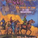 New Spring:  The Novel    Wheel of Time:  In the Beginning   By Robert Jordan