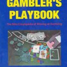 The Gambler's Playbook  Poker, Slots, Roulette, Blackjack & More