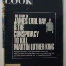 1968 Nov 12. Look Magazine:  James Earl Ray  Conspiracy to Kill Martin Luther King