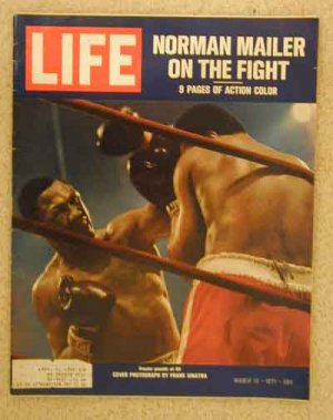 1971 March 19 Life Mag Joe Frazier Muhammad Ali  Norman Mailer  Story  Cover Photo by Frank Sinatra