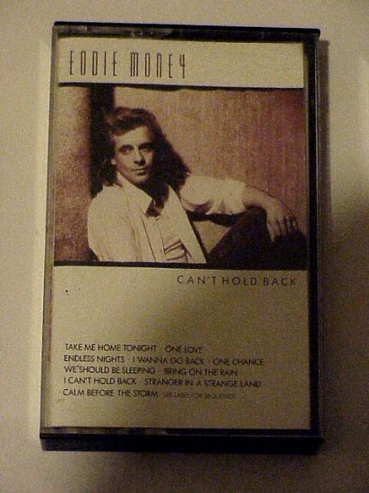 Can't Hold Back - Eddie Money (Cassette 1986)