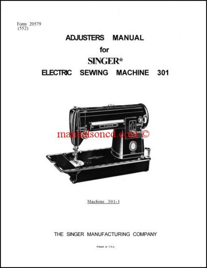 Singer 301 Sewing Machine Service Manual