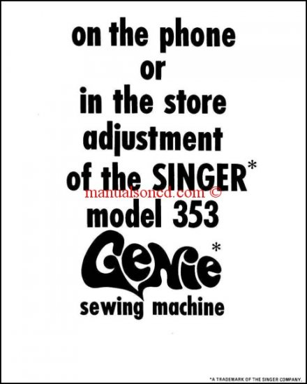 Singer 353 Genie Sewing Machine Adjustment Manual