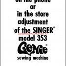 Singer 353 Genie Adjustment manual - Includes Common Problem Solving