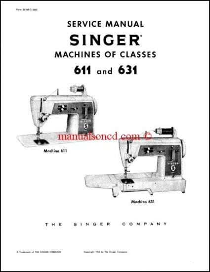 Singer 611 - 631 Sewing Machine Service Manual