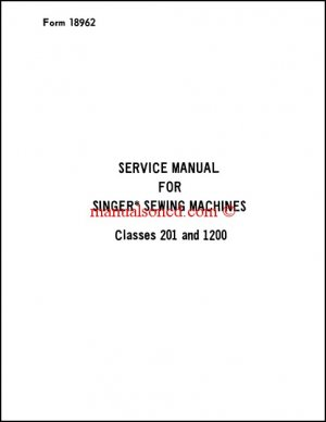 Singer 201 And 1200 Service And Repair Manual Parts Diagram Included