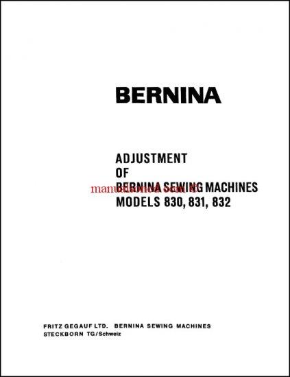 Bernina 830, 831 and 832 Adjusters Service And Repair Manual