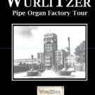 Wurlitzer Pipe Organ Factory Tour - 1920 Documentary
