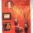 Feather Magic Booklet INTERIORS Instructional NEW