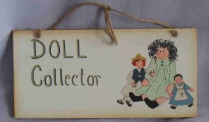 Doll Collector Hanging Wood Sign Handpainted Graphics