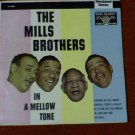 "The Mills Brothers ""In a Mellow Tone"""