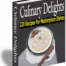 Culinary Delights 220 sumptuous and inventive recipes