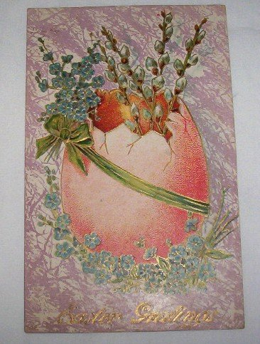 Easter Greetings Postcard,Egg and Pussywillows E8