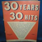 30 YEARS 30 HITS PIANO SHEET MUSIC BOOK FROM 1950