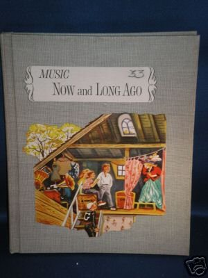 VINTAGE BOOK AS SHOWN~MUSIC NOW AND LONG AGO~1962
