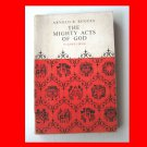 The Mighty Acts of God, Arnold B Rhodes (1964, teacher's book) Fair Condition