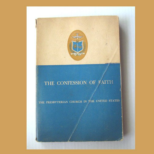 The Confession of Faith, Presbyterian Church in the US (1966, paperback) Good