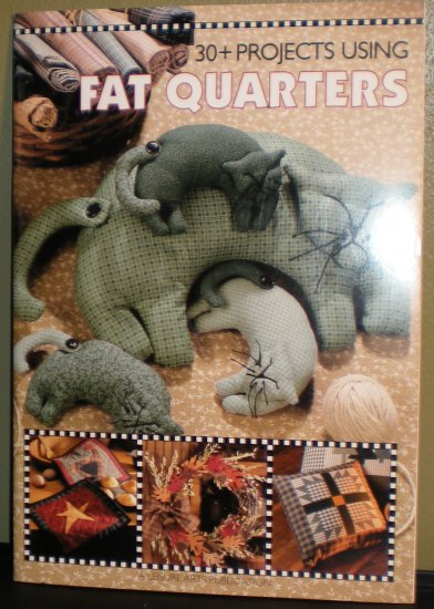 30 Projects Using Fat Quarters