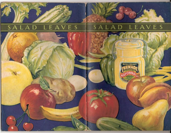 1930s Salad Leaves or Letters to a Daughter in the City for Ivanhoe Mayonnaise Cook Book or