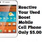 Boost Mobile Cell Phone Reactivation. Save $5.00