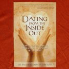 DATING FROM THE INSIDE OUT Book PB Dr. Sherman 2008