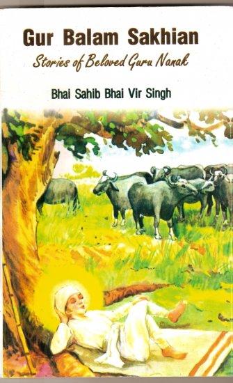 Gur Balam Sakhian - Stories of Beloved Guru Nanak (English) - Bhai Sahib Bhai Vir Singh Ji