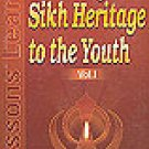 Teaching Sikh Heritage to the Youth (Set of 2 volumes) - Dr. Gurbakhsh Singh Ji (English)