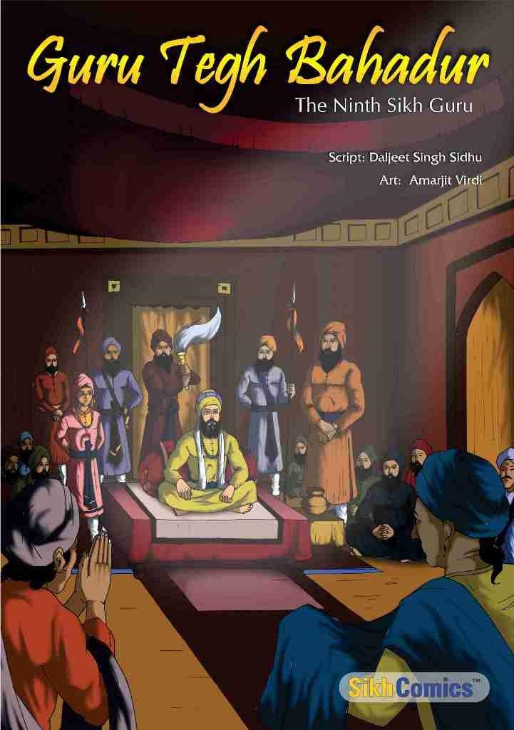 Guru Tegh Bahadur - The Ninth Sikh Guru (English Graphic Novel)