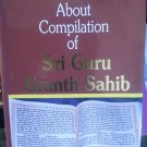 About Compilation of Sri Guru Granth Sahib - Prof. Sahib Singh (English)