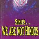 Sikhs - We are not Hindus - Bhai Kahn Singh Nabha (English)