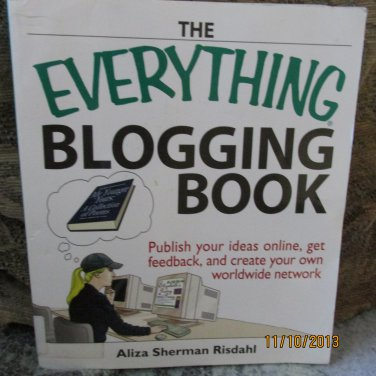 Everything Blogging Book by Aliza Risdahl