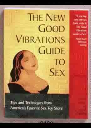 Book - The New Good Vibrations Guide to Sex - ELD6482