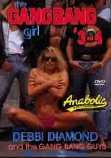 The Gangbang Girl # 3 - 4 (Debbie Diamond) - ANABOLIC
