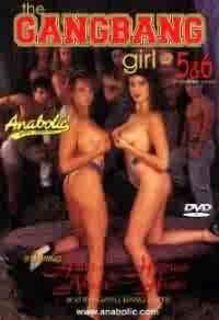 The Gangbang Girl # 5 & 6 - ANABOLIC