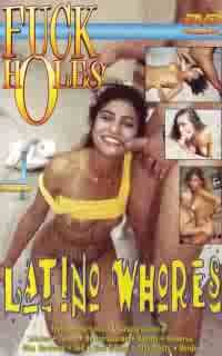 Fuck Holes: Latino Whores - LEGEND