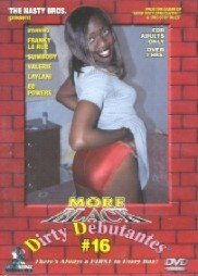 DVD - More Black Dirty Debantes #16 - NEW MACHINE