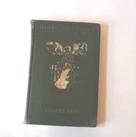 Hoosier Lyrics Eugene Field - HC 1905