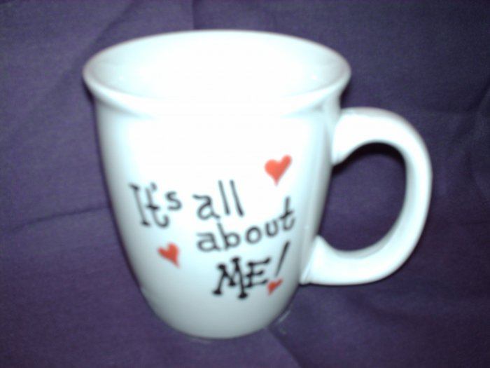 "Your Name on Personalized Coffee Mug-It""s All About ME!!!"