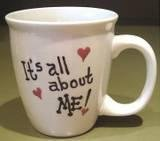Personalized Coffee Mug 12Oz.--- IT'S ALL ABOUT ME!!!
