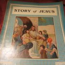 Story of Jesus large sized softcover book 50's or 60's