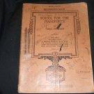 Music Book for Piano School For The Pianoforte 1929