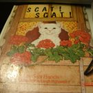 Scat! Scat! Large Hardcover book. 1977