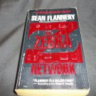 Paperback, Sean Flannery, 1990, The Zebra Network, ISBN-10: 0312921047