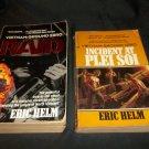 2 Paperbacks, Vietnam: Ground Zero. The Raid & Incident at Plei Soi by Eric Helm