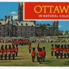Changing of the Guard at Parliament Hill  Ottawa Ontario Canada In Natural Color Postcard    #0246