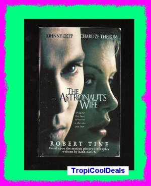 THE ASTRONAUT'S WIFE by Robert Tine