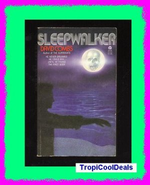 SLEEPWALKER by David Combs